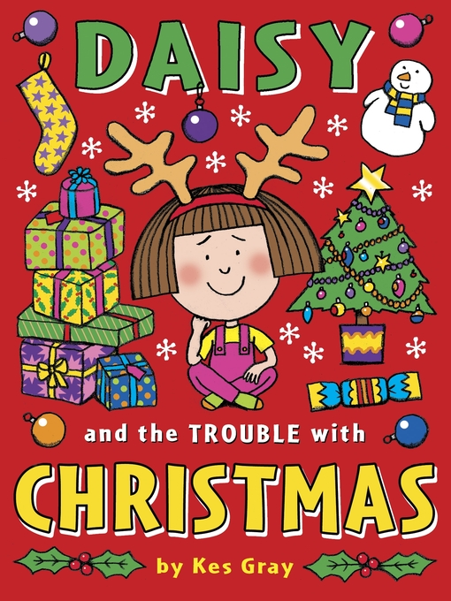 Daisy and the Trouble with Christmas (eBook): Daisy Series, Book 5